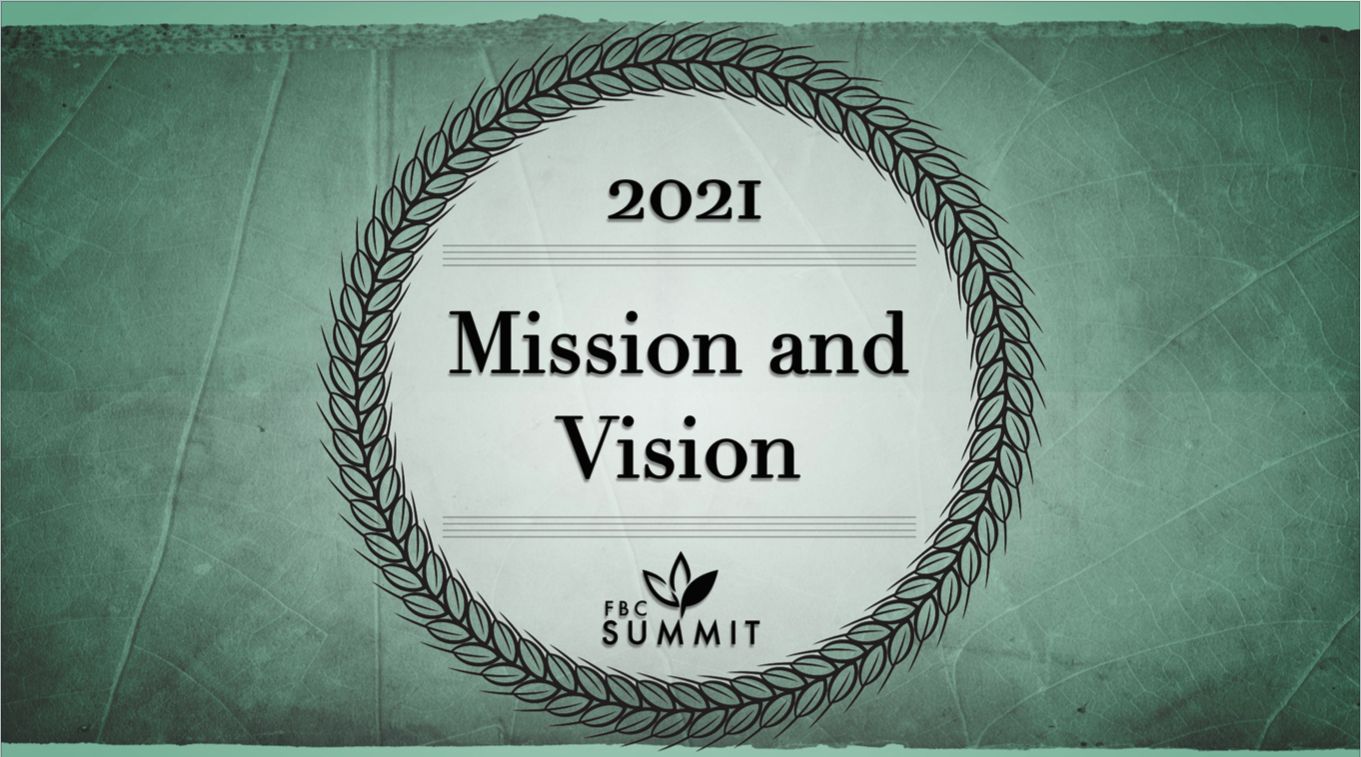 """2021 Mission & Vision"" January 3, 2021 - 9AM"